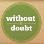 Leave That Which Makes YouDoubt