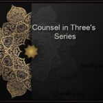 Counsel in Three's – Part 2